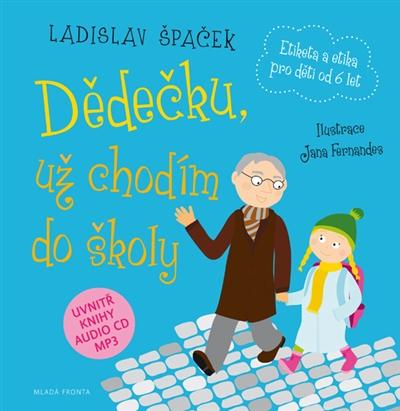 Kniha Dědečku, už chodím do školy